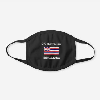 0 Percent Hawaiian Flag 100 Percent Aloha Dark Black Cotton Face Mask