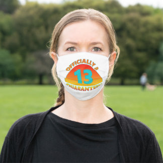 13th Birthday Officially a Quaranteen Adult Cloth Face Mask