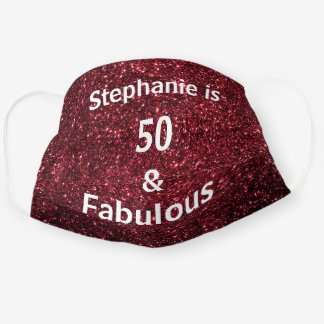 50 And Fabulous Birthday Burgundy Red Glitter Cute Cloth Face Mask