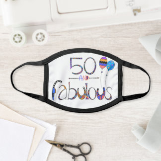 50 and Fabulous Happy 50th Birthday Face Mask