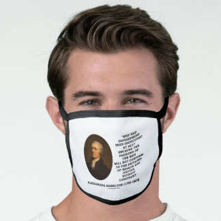 Alexander Hamilton Government Passion Constraint Face Mask