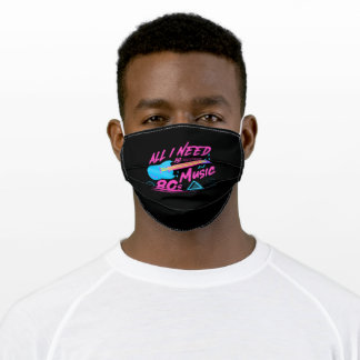 All I Need Is 80s Music Adult Cloth Face Mask