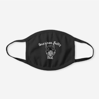 American Bully Dad Dog cotton face mask