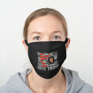 Anti Trump - Fill in the blank, Black Cotton Face Mask