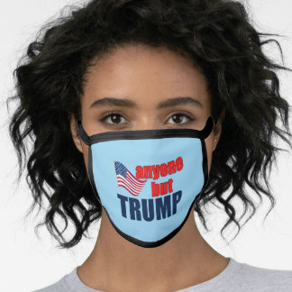 Anyone But Trump 2020 Election Face Mask