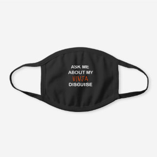 Ask Me About My Ninja Disguise Gifts Black Cotton Face Mask