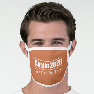 Austin 2020 - We Can Do This Face Mask TX Orange