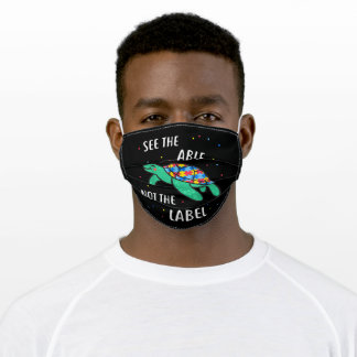 Autistic | See The Able Not The Label Sea Turtle Adult Cloth Face Mask