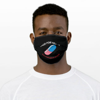 Bad For Education Adult Cloth Face Mask