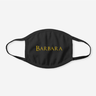 Barbara Woman's Name Black Cotton Face Mask
