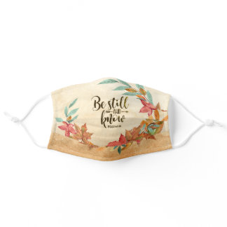 Be Still and Know Psalm 46:10 Autumn Leaves Adult Cloth Face Mask