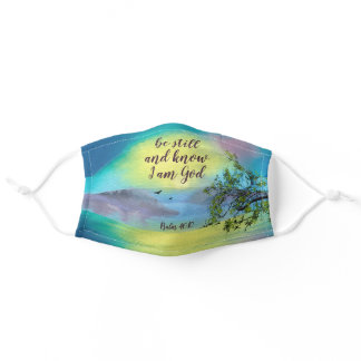 Be Still and Know That I Am God Psalm 46:10 Bible Adult Cloth Face Mask