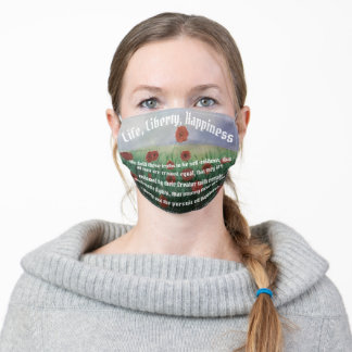 Beautiful Life, Liberty & Pursuit of Happiness Adult Cloth Face Mask