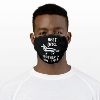 Best Dog Brother in Law Ever Adult Cloth Face Mask