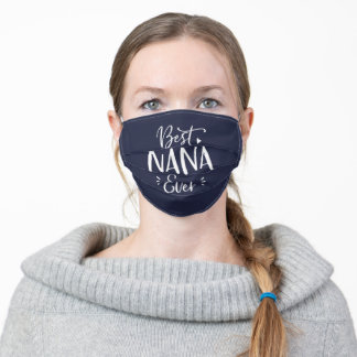 Best Nana Ever Navy and White Cute Personalized Adult Cloth Face Mask