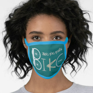 Bike Words Graffiti Ride the Trails Quote Face Mask