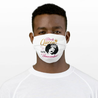 Black Queens are born in November Adult Cloth Face Mask
