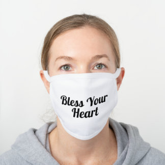 BLESS YOUR HEART WHITE COTTON FACE MASK