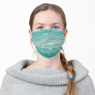 Blessed is the woman who walks with God Turquoise Adult Cloth Face Mask