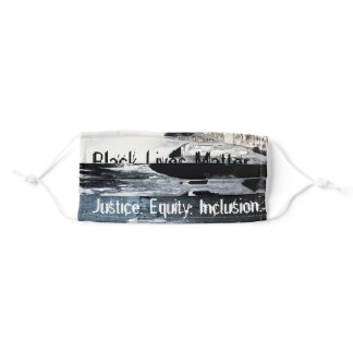 BLM Face Mask: Justice, Equity & Inclusion Adult Cloth Face Mask