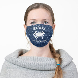 Blue Denim Not Crabby Just Social Distancing Adult Cloth Face Mask