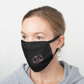 Boho Pink Floral Stay Safe or Your Quote or Name Black Cotton Face Mask
