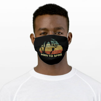 Born To Spike Beach Volleyball Beach Palm Sport Adult Cloth Face Mask
