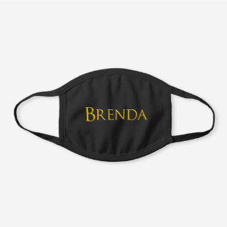Brenda Woman's Name Black Cotton Face Mask