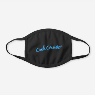 Cali Cruisin' Black Cotton Face Mask (Lettering on