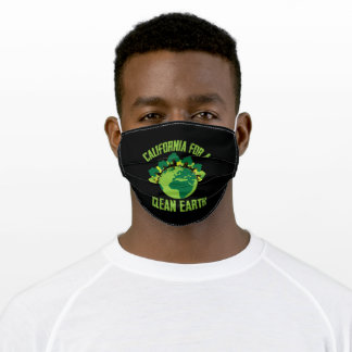 California For A clean Earth Happy Earth Day Gift Adult Cloth Face Mask