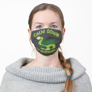 Calm Down I'm Running Tortoise Adult Cloth Face Mask