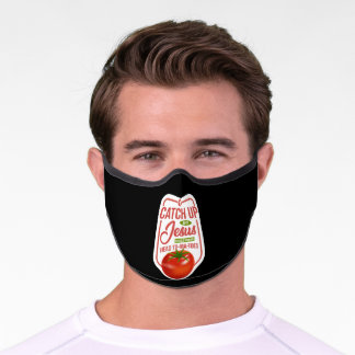 Catch Up With Jesus Faith God Premium Face Mask