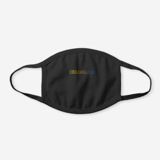 CEO Millionaire Money Maker Funny Saying Office Black Cotton Face Mask
