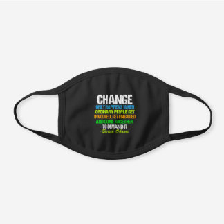 Change Obama Quote Inspirational Political Black Cotton Face Mask