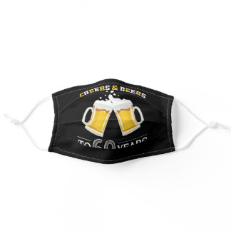 Cheers and Beers to 60 Years Beer Mugs Black Adult Cloth Face Mask