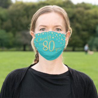Cheers to 80 Years Teal Turquoise Gold Glitter Adult Cloth Face Mask