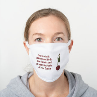 Cherry Berry And Goethe Poetry White Cotton Face Mask