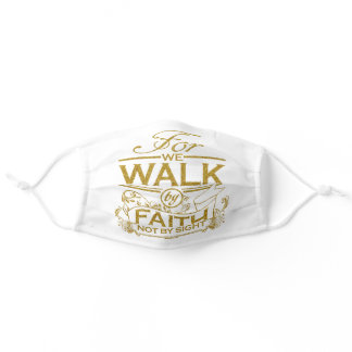 Christian We Walk by Faith Scripture Quote Adult Cloth Face Mask