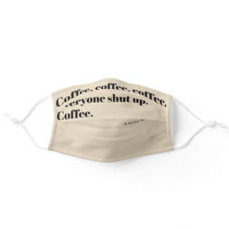 Coffee Haiku for Mornings black Typography Adult Cloth Face Mask