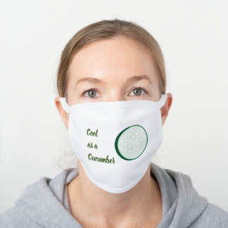 Cool as a Cucumber Green Vegetable Slice Phrase White Cotton Face Mask
