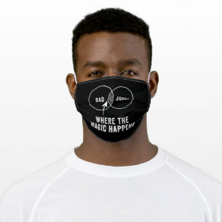 Dad jokes where the magic happens adult cloth face mask