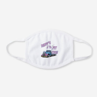 Daddy's Lil Pit Crew White Cotton Face Mask