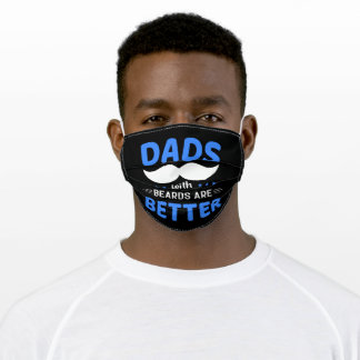 Dads With Beards Are Better Fathers Day Funny Adult Cloth Face Mask