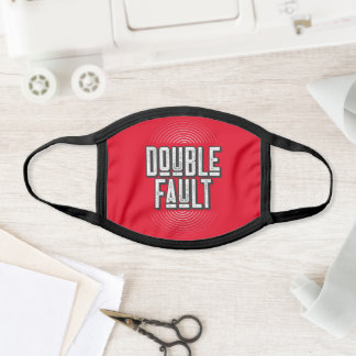 Double Fault Tennis Player Coach Match Quote Red Face Mask
