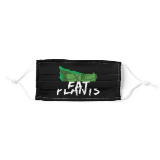 Eat Plants Plant based Food Adult Cloth Face Mask