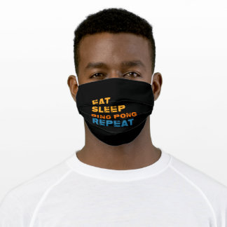 Eat Sleep Ping-Pong Repeat, Table Tennis Player Adult Cloth Face Mask