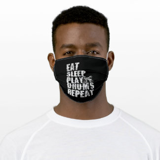 eat sleep play drums repeat adult cloth face mask