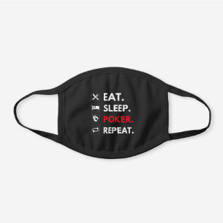 Eat Sleep Poker Repeat Funny Card Game Quote Black Black Cotton Face Mask
