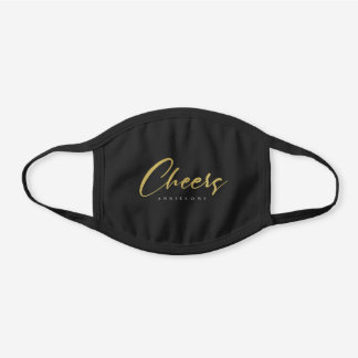 ELEGANT FAUX GOLD TYPOGRAPHY CHEERS CUSTOM BLACK COTTON FACE MASK