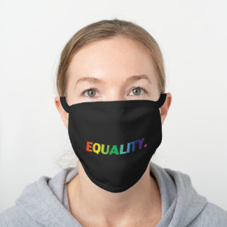 equality pride white / black / colors - Face Mask